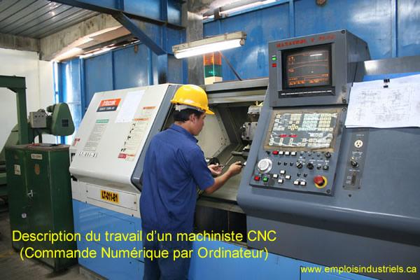Description du travail d'un machiniste cnc (commande numérique par ordinateur)